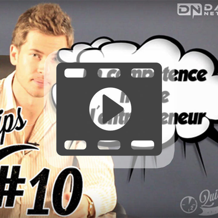 Quicktips-10-la-competence-numero-1-pour-un-entrepreneur-download-video